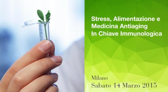 Stress, alimentazione e medicina antiaging in chiave immunologica