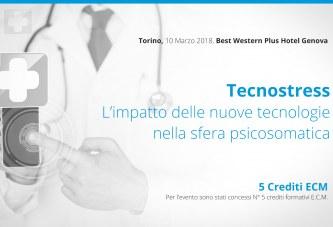 Torino, 10 Marzo: Tecnostress L'impatto delle nuove tecnologie nella sfera psicosomatica