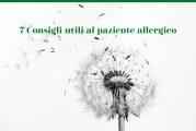 7 Consigli utili ai Pazienti allergici