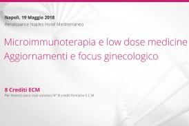 Napoli, 19 Maggio: Microimmunoterapia e low dose medicine. Aggiornamenti e focus ginecologico