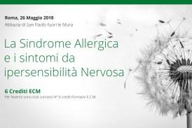 Roma, 26 Maggio: La Sindrome Allergica e i Sintomi da Ipersensibilità Nervosa
