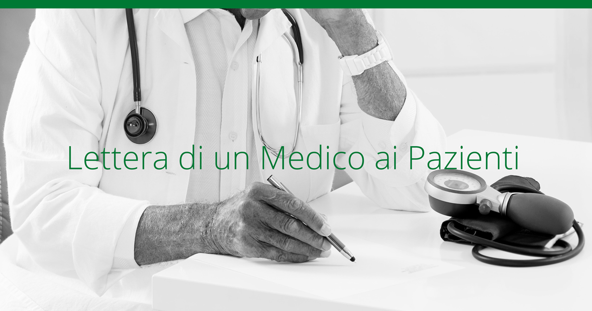 Lettera di un Medico ai Pazienti. Il medico omeopata e la liberta' di scelta omeopatica del cittadino