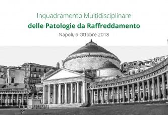 Napoli, 6 Ottobre: Inquadramento multidisciplinare delle patologie da raffreddamento