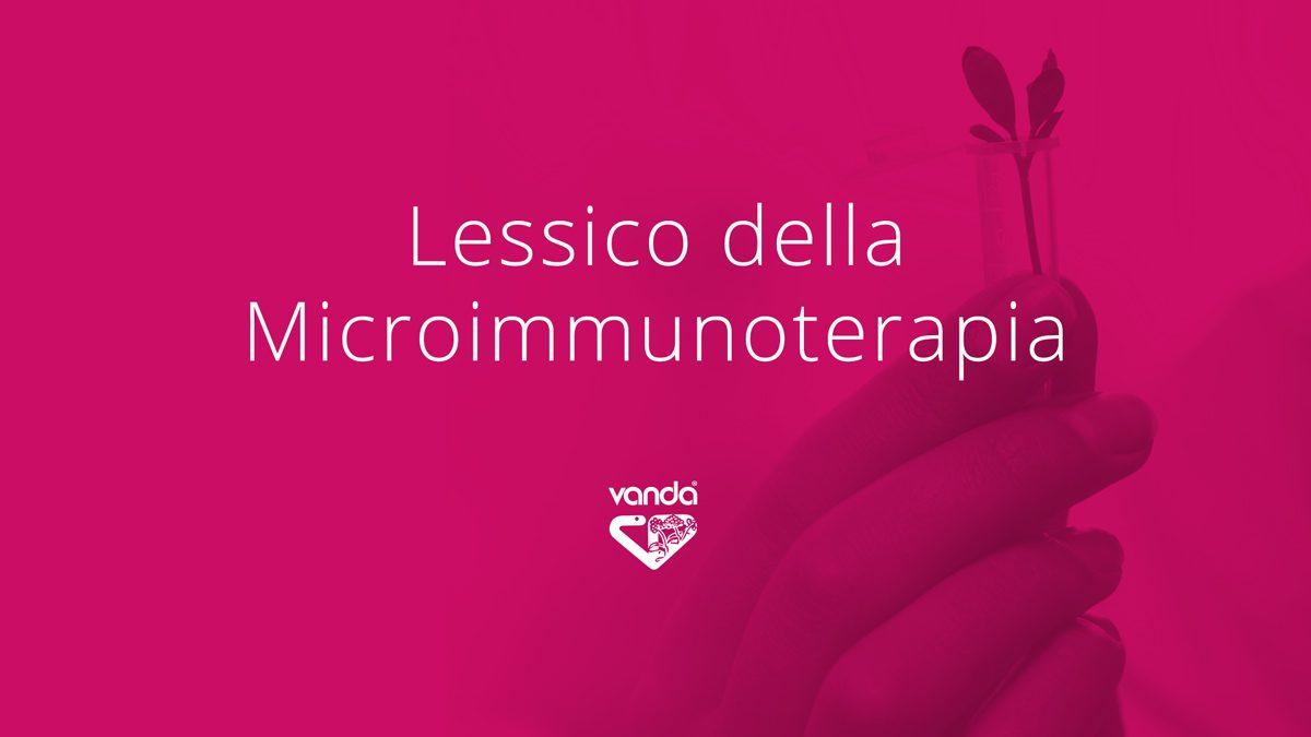 Microimmunoterapia Vanda, lessico di microimmunoterapia