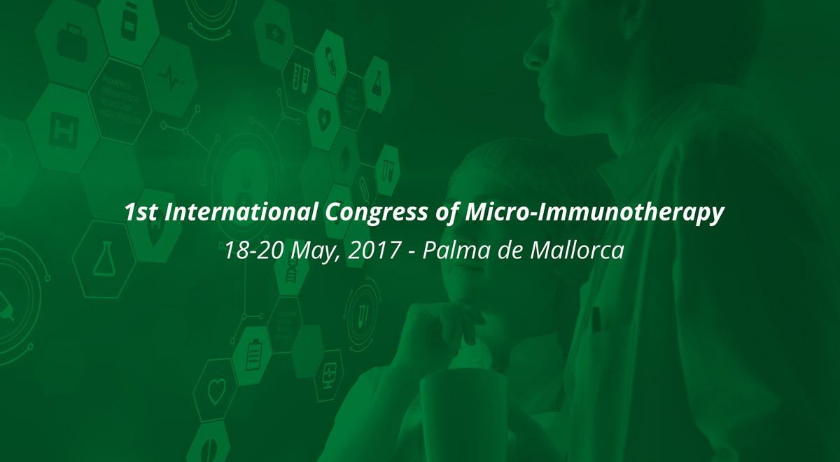1° congresso mondiale di Microimmunoterapia – 18-20 Maggio – Palma di Maiorca