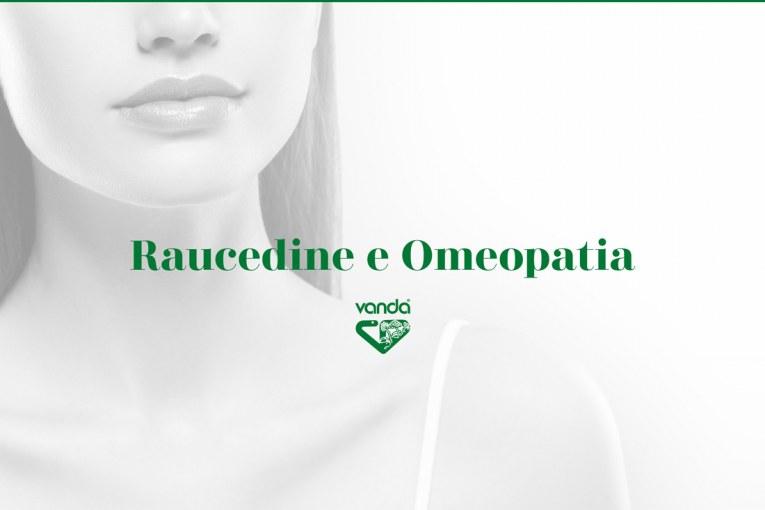 Raucedine e Omeopatia - I Rimedi Omeopatici per i disturbi della voce