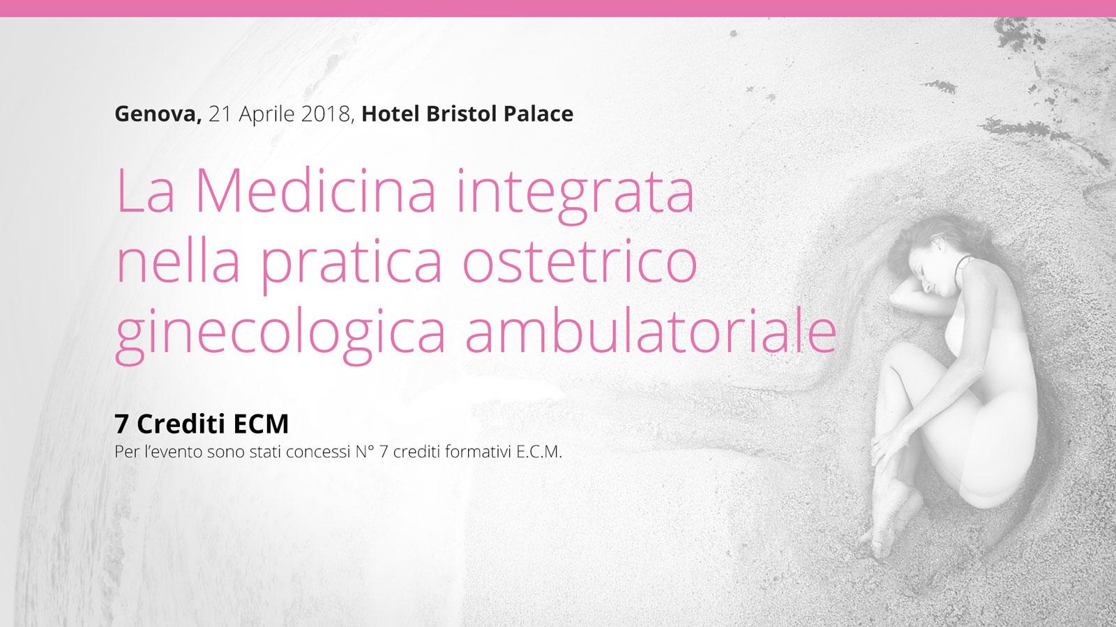 Genova, 21 Aprile: La Medicina integrata nella pratica ostetrico ginecologica ambulatoriale