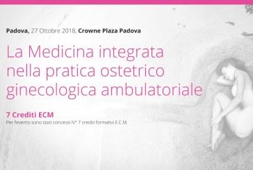 Padova, 27 Ottobre: La Medicina integrata nella pratica ostetrico-ginecologica ambulatoriale