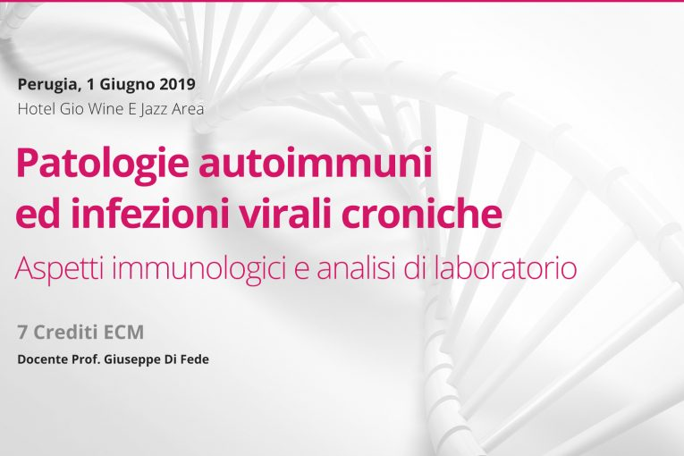 Perugia, 1 Giugno 2019: Patologie autoimmuni ed infezioni virali croniche