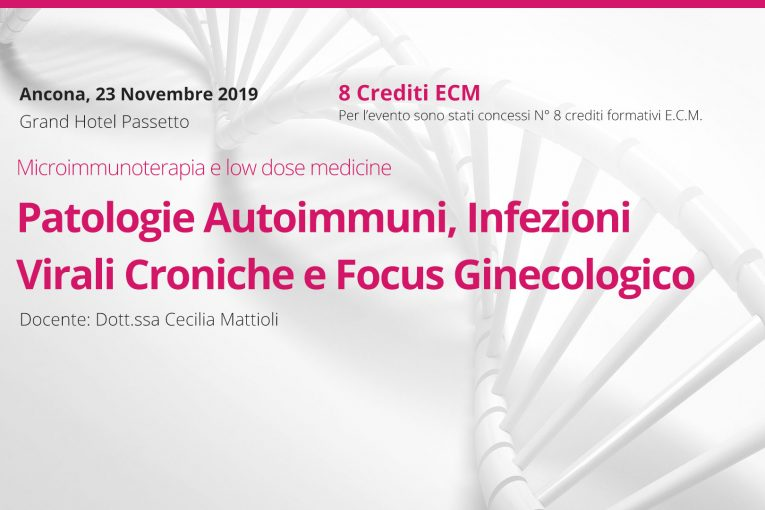 Patologie Autoimmuni, Infezioni Virali Croniche e focus ginecologico. Ancona, 23 Novembre 2019