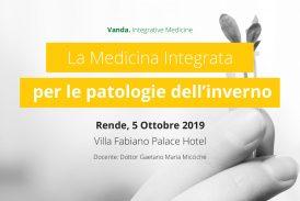 La Medicina Integrata  per le patologie dell'inverno. Rende (Cosenza), 5 Ottobre 2019