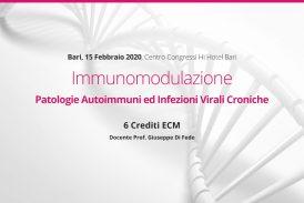Bari, 15 Febbraio 2020: Immunomodulazione Patologie Autoimmuni ed Infezioni Virali Croniche