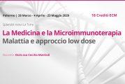 Palermo, multidata: La Medicina e la Microimmunoterapia Malattia e approccio low dose