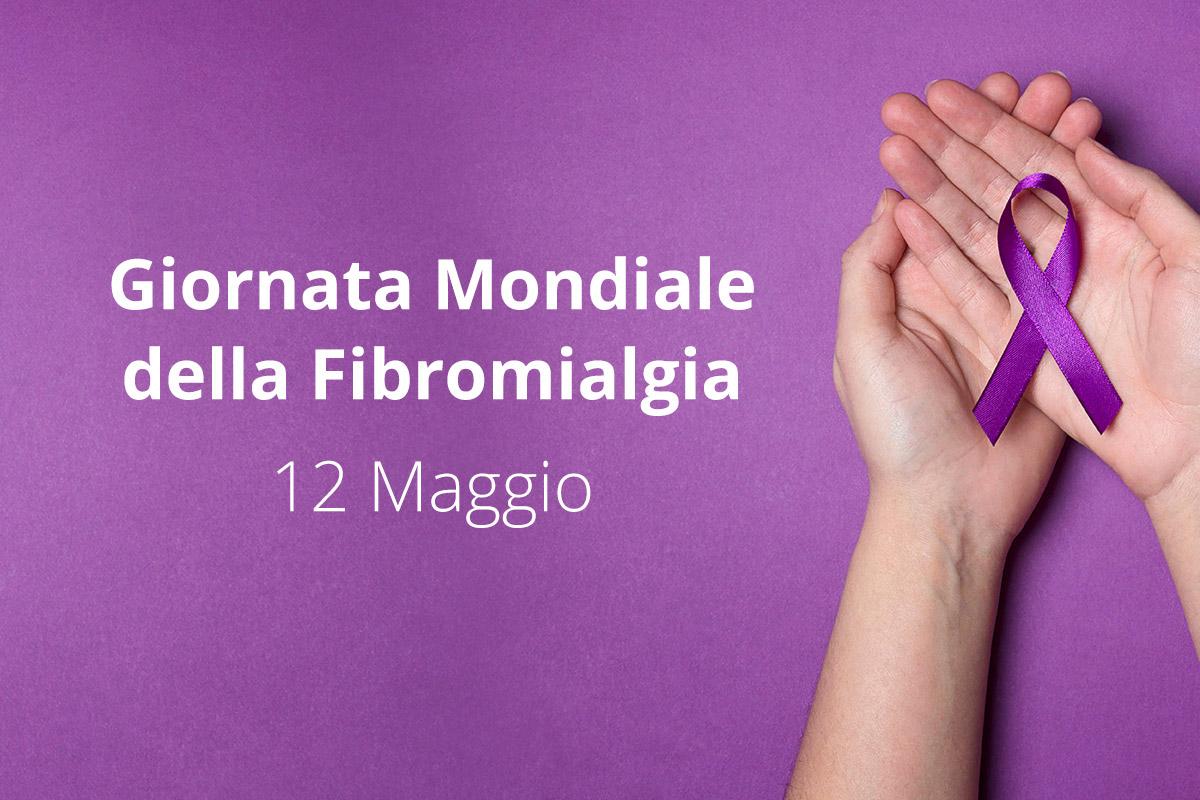 Giornata Mondiale della Sindrome Fibromialgica 12 Maggio