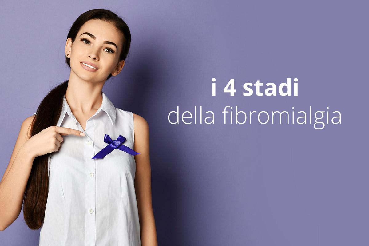 i 4 stadi della fibromialgia